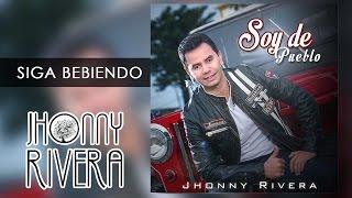 Jhonny Rivera - Siga Bebiendo (Soy De Pueblo Audio Oficial)