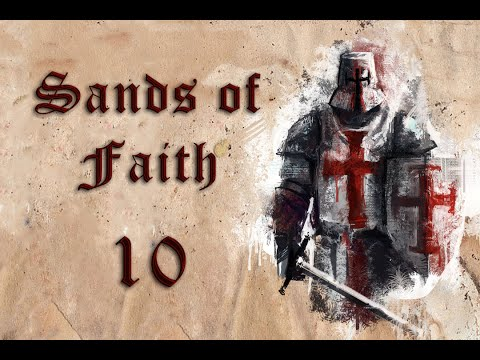 Sands of Faith #10 | Sultan Salah al Din & his 400 men | Mount&Blade Gaming | Warband Mod