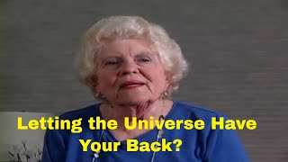 Are you Letting the Universe have your Back