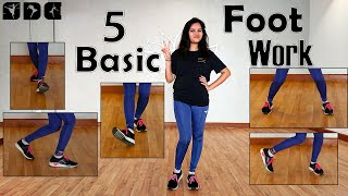 5 Easy and Baṡic Footwork - Dance Steps | Easy dance steps for beginners | Shipra's Dance class