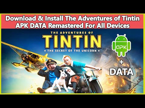 Download & Install The Adventures Of Tintin APK DATA Remastered For All Android Devices