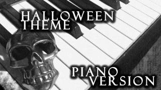 Halloween Theme (John Carpenter) Piano Cover