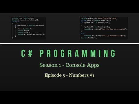 C# Programming - Season 1 Console Apps - Episode 5 Numbers And Math Operations #1