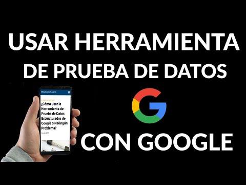 Cómo Usar la Herramienta de Prueba de Datos Estructurados de Google SIN Ningún Problema
