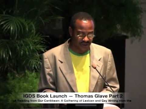 IGDS Book Launch — Thomas Glave Part 2 — Colin Robinson and Lawrence Scott