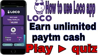 Loco app download and play Quiz to win rs 1000+paytm cash daily - technical snd, technical snd tech