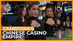 Cambodia's Casino Gamble | 101 East