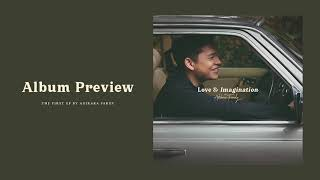 Adikara Fardy - Love & Imagination | Album Preview