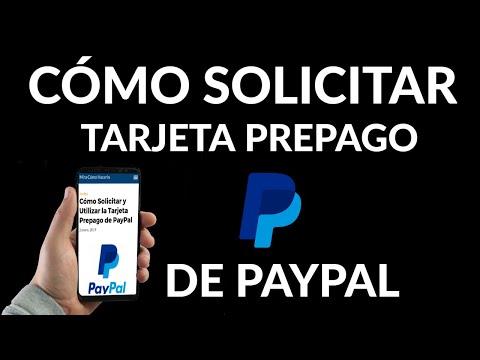 Cómo Solicitar y Utilizar la Tarjeta Prepago de PayPal