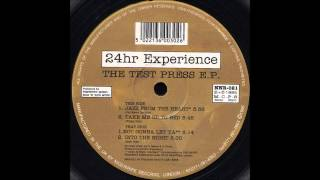 24Hour Experience - Take Me Up To Bed (Filthy Dub)