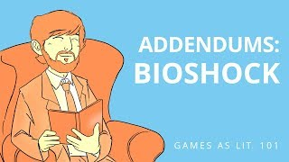 Addendums: Bioshock
