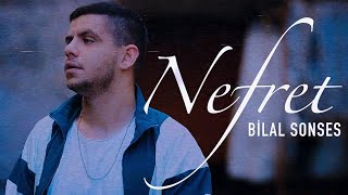 Bilal SONSES - Nefret (Official Video)