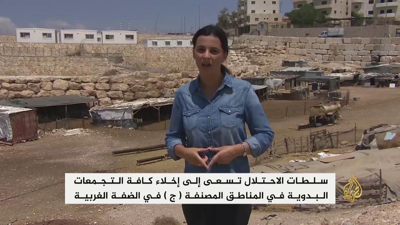 الجزيرة:الاحتلال يسعى لإخلاء التجمعات البدوية بالضفة الغربية