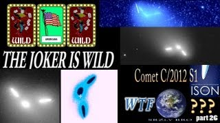 Comet ISON - This Joker is Wild