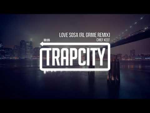 Top Trapcity Music love sosa (Rl grime Remix)Chielf keef [Bassboosted] Ringtones