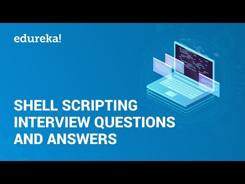 Shell Scripting Interview Questions & Answers | Linux Admin Certification Training | Edureka