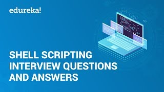 Shell Scripting Interview Questions & Answers   Linux Admin Certification Training   Edureka