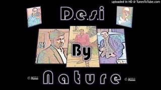 Desi By Nature - Akh de ishare