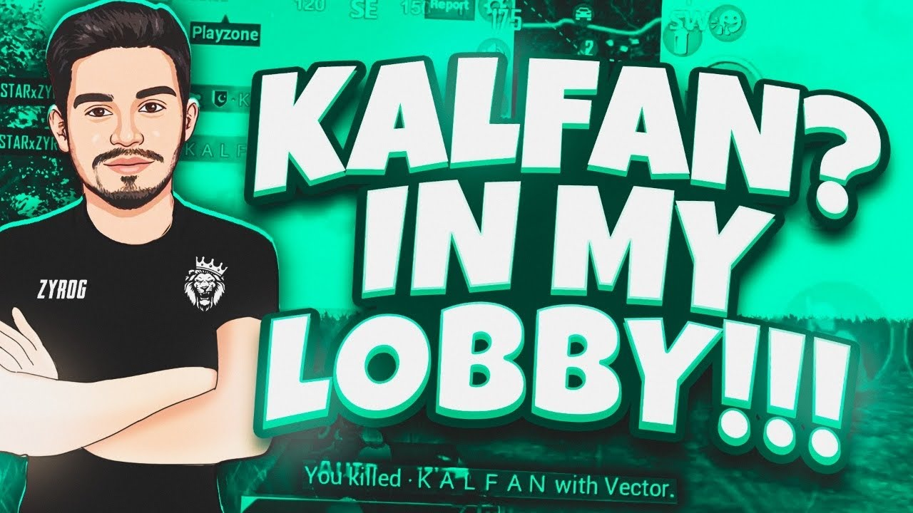 Download YouTuber KALFAN came into my LOBBY • ZyroJayyy • PUBG • StarEsport • Pakistan 🇵🇰