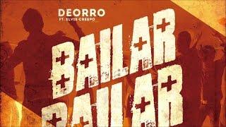 DEORRO FT. ELVIS CRESPO & JAKE SGARLATO - BAILAR BOUNCE (CLUB BOOTLEG)