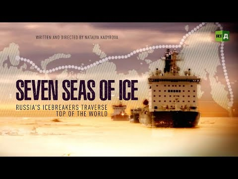 Seven Seas of Ice: Russia's icebreakers traverse top of the