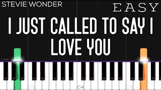 Stevie Wonder - I Just Called To Say I Love You | EASY Piano Tutorial