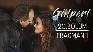 Gülperi | 20.Bölüm - Fragman 1