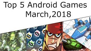 Top 5 android games for all And My Favorite HQ/HD Android gameplay Mar 2018