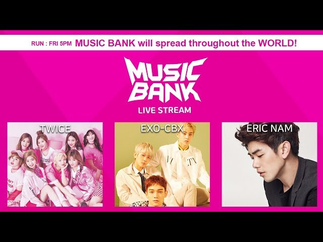 EXID, EXO-CBX, TWICE, TVXQ!, Eric Nam, UNB, UP10TION,  MONSTA X, etc [MusicBank Live 2018.04.13]