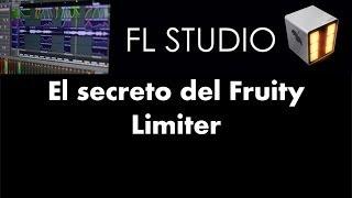 El secreto del Fruity Limiter - Tutorial - FL Studio 11