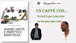 Un Caffè con... Richard Eugen Unterrichter 90