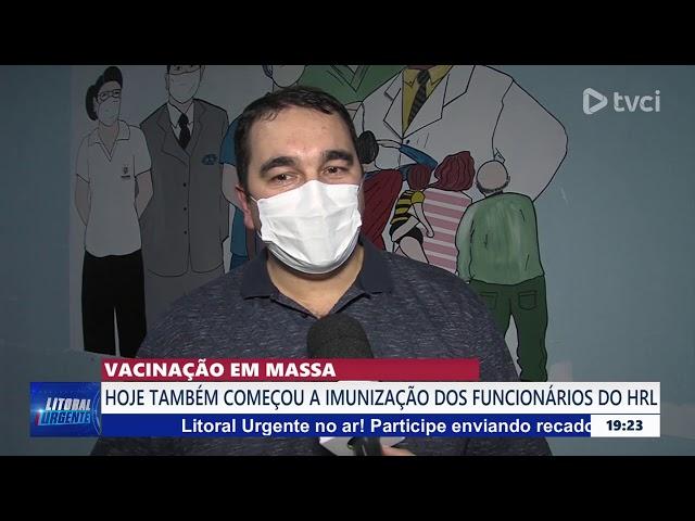 PRIMEIRO DIA DE VACINAÇÃO NO LITORAL