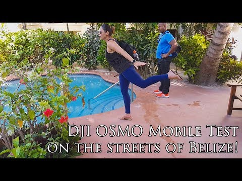 Testing DJI OSMO Mobile with Samsung Galaxy S6 in Belize