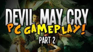 Devil May Cry - PC Gameplay Part 2 (HD)