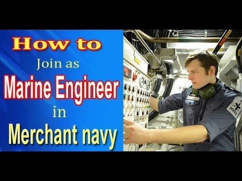 How to join as Marine Engineer in Merchant Navy