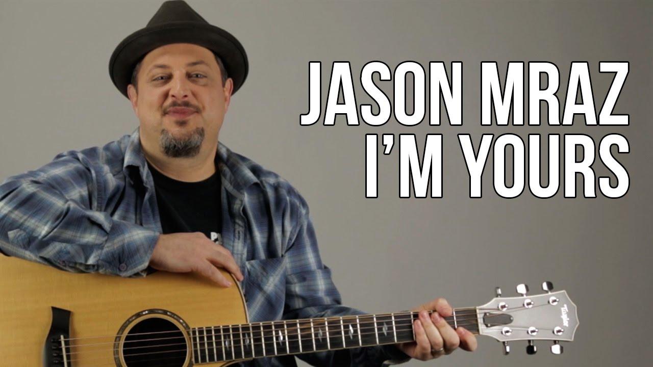 Jason Mraz Im Yours Acoustic Guitar Lesson Tutorial Chords
