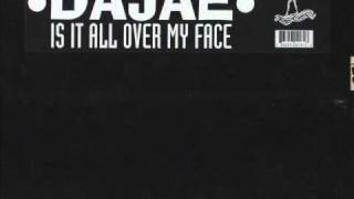 DAJAE - Is it all over my face (original mix) 1994