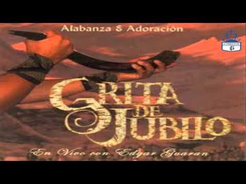 ALABANZAS -GRITA  DE JUBILO