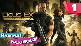 Deus Ex: The Fall Walkthrough | Playthrough | Gameplay - PART 1 - Novoe Rostov Rooftop - PC | HD