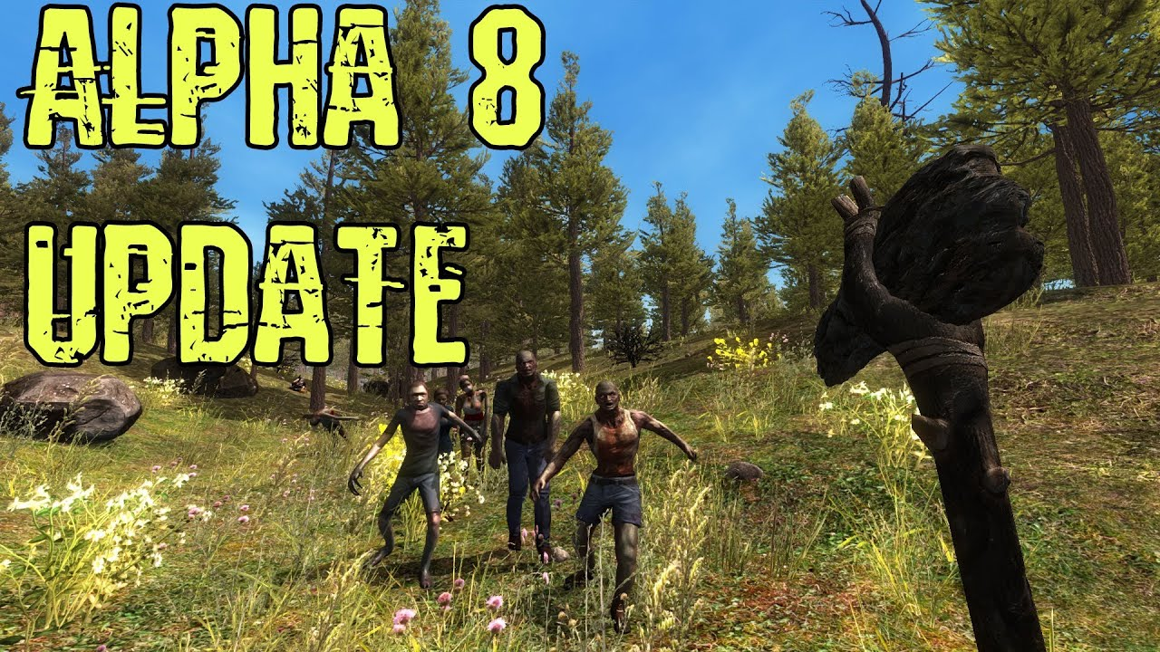 7 Days to Die Alpha 8 Update - Fully Smooth Terrain, Airdrops, Weapon Holsters and More!