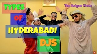 Types of DJs l Hyderabadi Comedy l The Baigan Vines