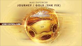 Max Enforcer - Gold (24K Fix) (Preview) [Lose Control Music]