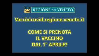 Regione Veneto: come si prenota il vaccino anti Covid-19 dal 1 aprile