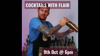 Cocktails with Flair - 9th Oct at 6pm