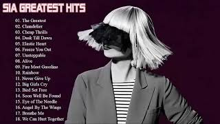 SIA Best Songs Of All Time - Greatest Hits Of SIA Full Album