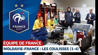 Les coulisses de la victoire en Moldavie (4-1), Equipe de France I FFF 2019