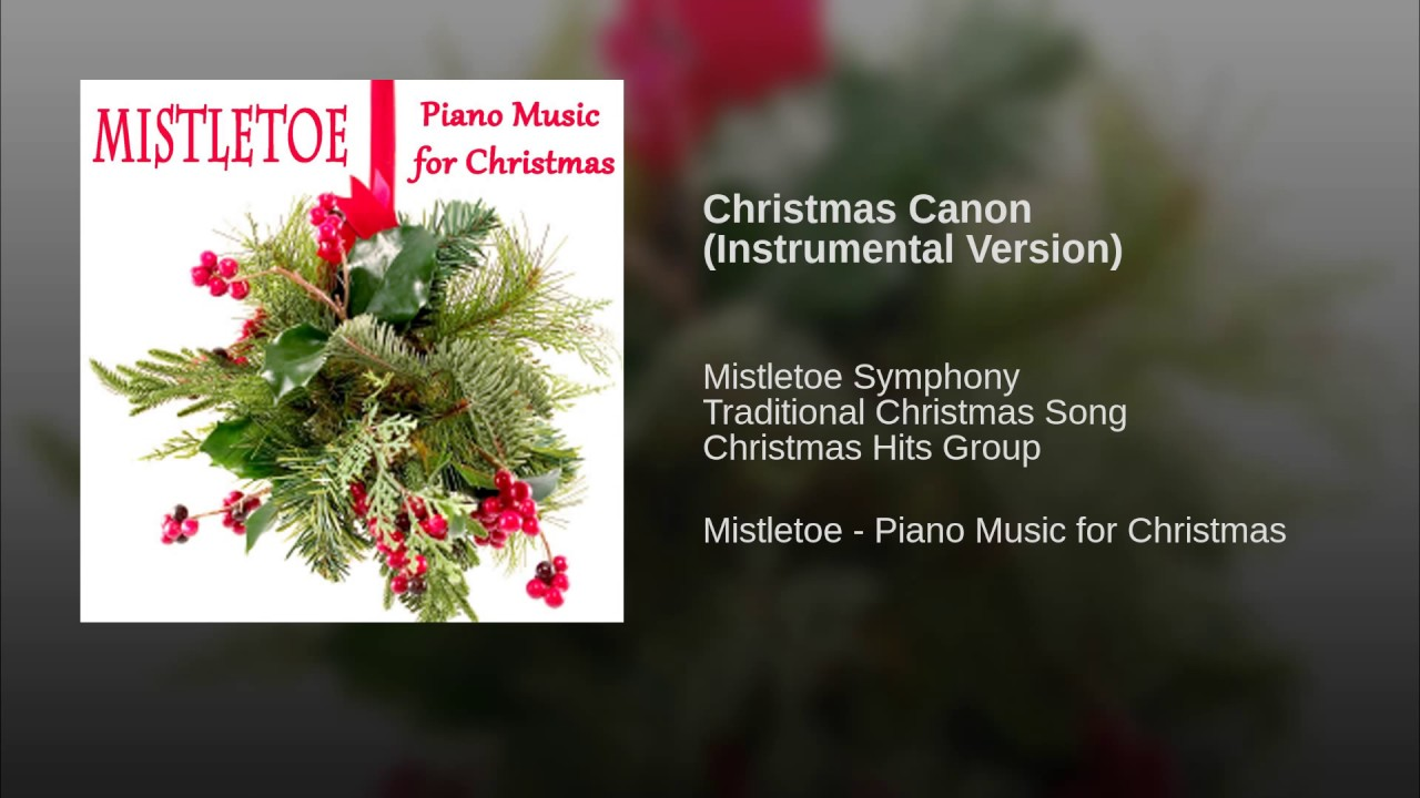 Christmas Canon (Instrumental Version) - YouTube
