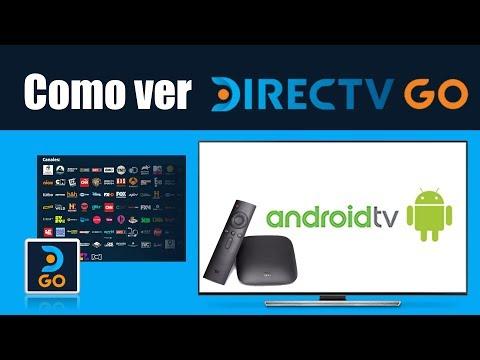 Como Ver DIRECTV GO En Android Tv Y TV Box