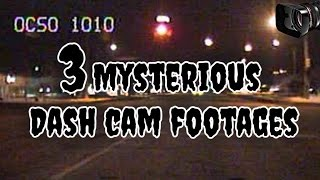 3 Mysterious Dash Cam Footages - GloomyHouse