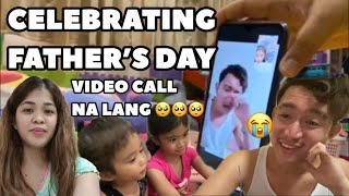 Celebrating Father's Day | Video Call Na Lang? | Melason Family Vlog
